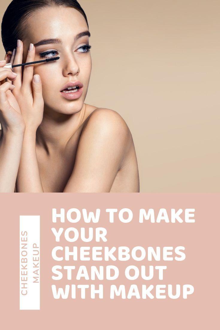 Wangenknochen Make Up Wie Sie Ihre Wangenknochen Mit Make Up Abheben Finden Sie Heraus Cheekbones Makeup Cheekbones Makeup Jobs