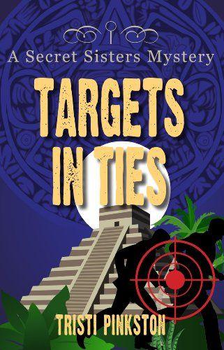 Very nice, love it -  Targets in Ties (A Secret Sister Mystery) (Secret Sisters Mystery) / http://www.mormonproducts.net/targets-in-ties-a-secret-sister-mystery-secret-sisters-mystery-2/