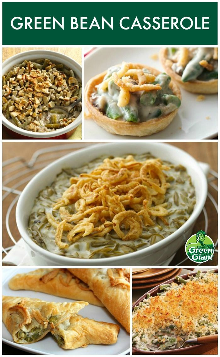 Don 39 T Forget The Green Bean Casserole Using Green Giant