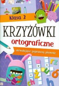 Krzyżówki ortograficzne klasa 2 SPLENDOR24.pl