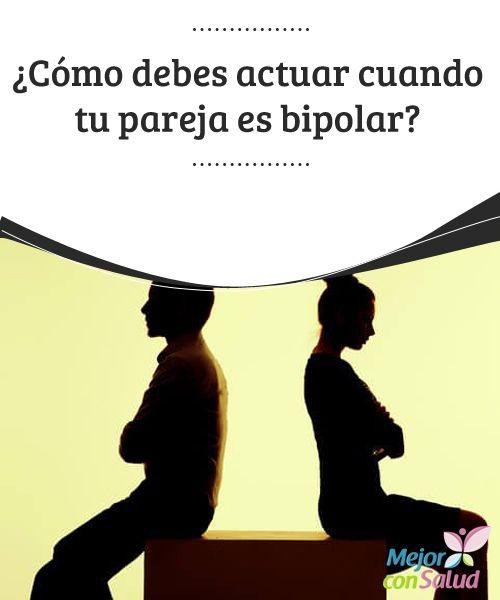 ¿Cómo debes actuar cuando tu pareja es bipolar?   El trastorno bipolar afecta las emociones. Por esto que interfiere comúnmente en las relaciones afectivas, y sobre todo en las de pareja.