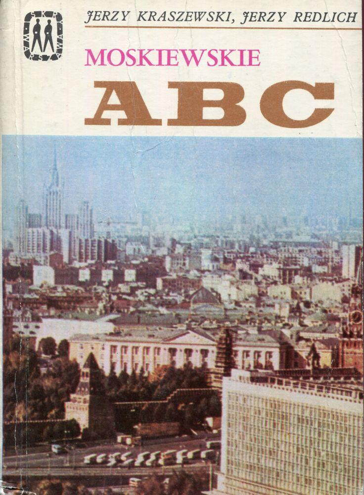 Znalezione obrazy dla zapytania Jerzy Kraszewski Jerzy Redlich : Moskiewskie ABC 1975