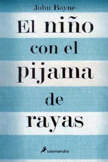 El niño con el pijama de rayas - http://todopdf.com/libro/el-nino-con-el-pijama-de-rayas/