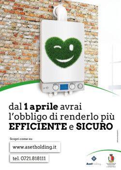 Affissione Manifesto 100x140 Sequenziale bifacciale  Ideazione campagna informativa sull'efficienza energetica degli impianti termici. #sequenziali #comunicazione #efficienza #energetica