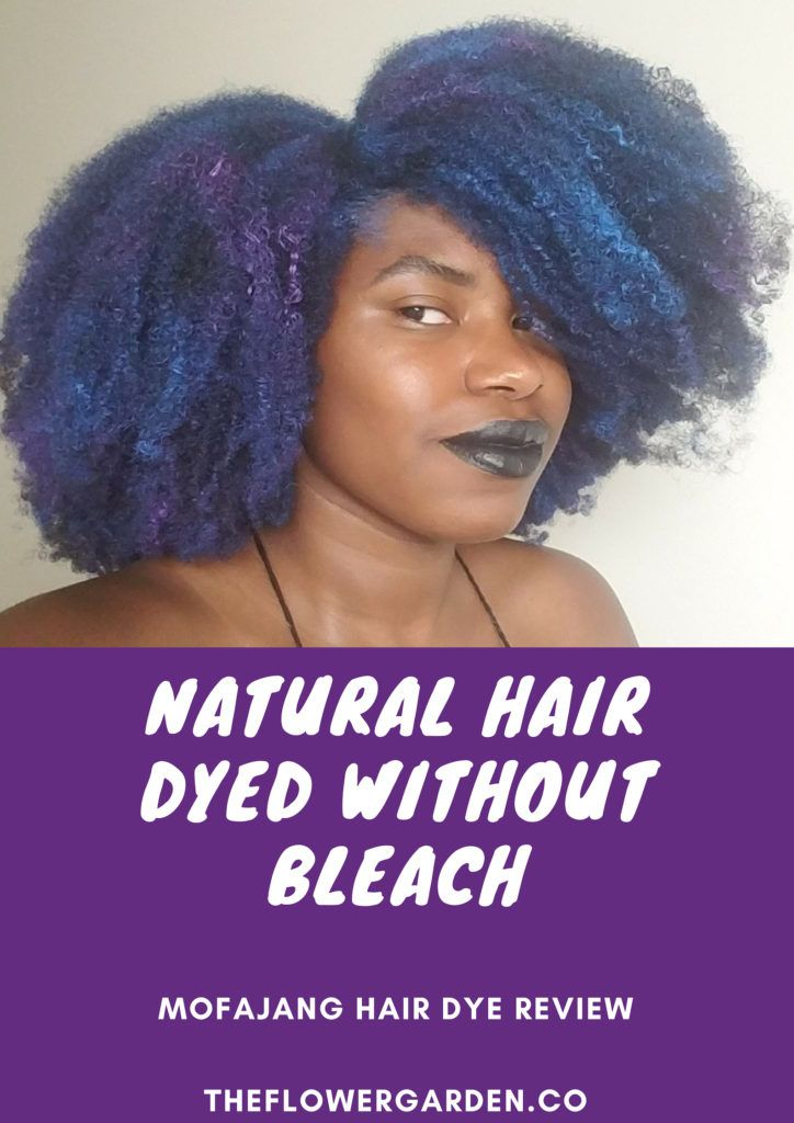 How I Dyed My Natural Hair Without Bleach Natural Hair Styles