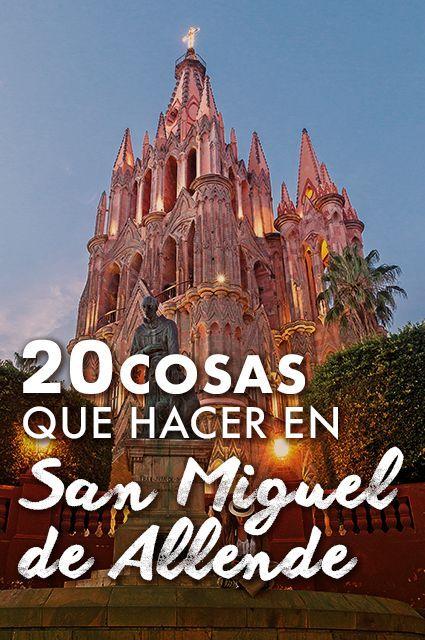 Te presentamos las actividades que no puedes dejar de realizar durante tu próxima visita a esta ciudad colonial de Guanajuato. #viajes #mexico #SanMiguel #Guanajuato #guiaviajes