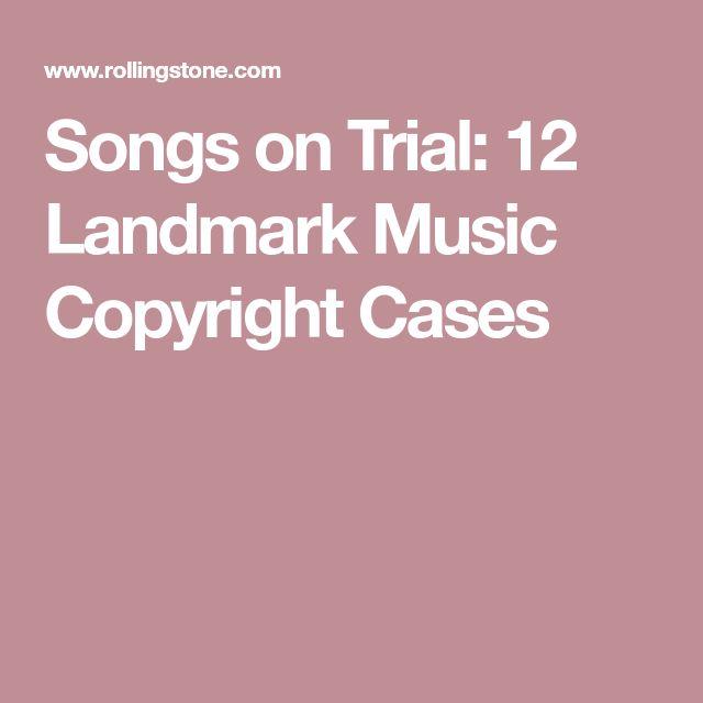 Songs on Trial: 12 Landmark Music Copyright Cases