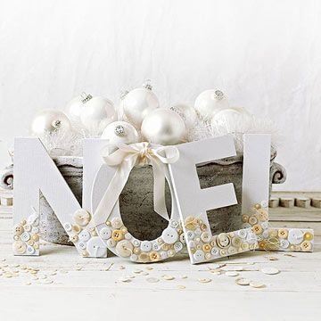 Put your button stash to good use as subtle tone-on-tone embellishments on chipboard letters that spell your holiday wishes. Cut a matching textured-cardstock shape for the front of each chipboard letter and adhere in place, then glue an assortment of white and ivory buttons to the bottom third of each letter.