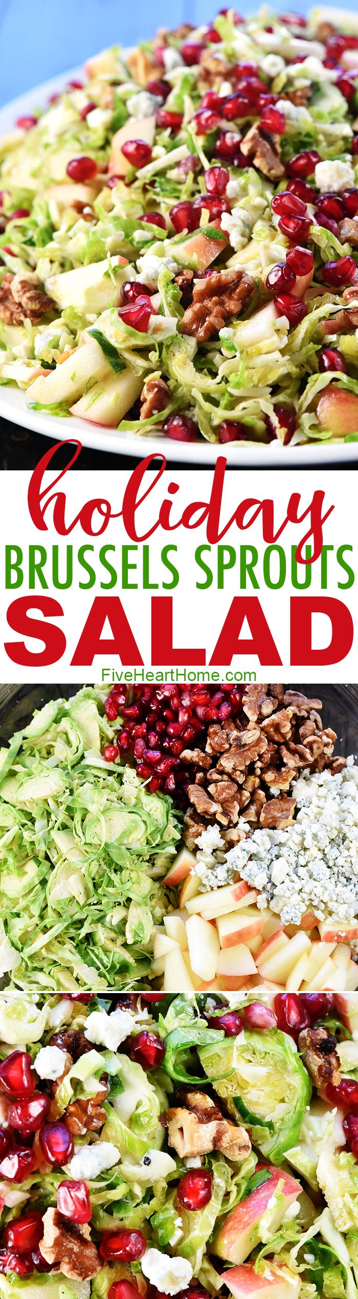 Holiday Brussels Sprouts Salad ~ loaded with fresh shaved Brussels sprouts, crisp apple, tangy-sweet pomegranate, toasty walnuts, and zippy blue cheese for a fresh, healthy, gorgeous salad that's perfect for any meal! | FiveHeartHome.com