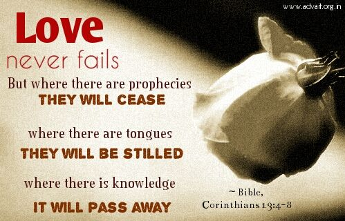 Love never fails. But where there are prophecies, they will cease. Where there are tongues, they will be stilled. Where there is knowledge, it will pass away. ~Bible #ShriPrashant #Advait #bible #jesus #god #love #knowledge #fail  Read at:- prashantadvait.com Watch at:- www.youtube.com/c/ShriPrashant Website:- www.advait.org.in Facebook:- www.facebook.com/prashant.advait LinkedIn:- www.linkedin.com/in/prashantadvait Twitter:- https://twitter.com/Prashant_Advait