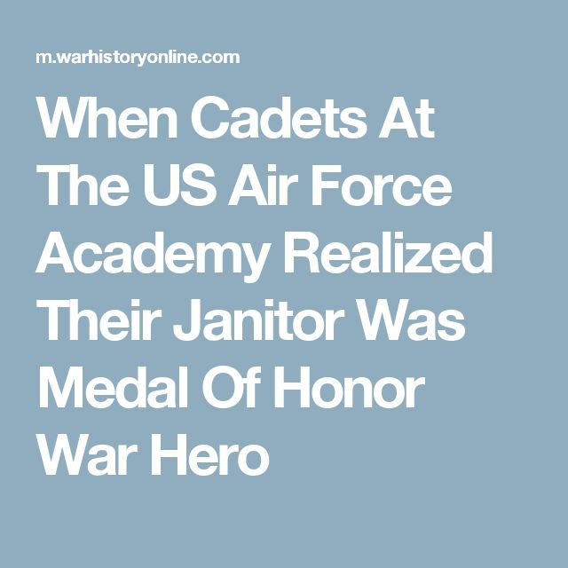 When Cadets At The US Air Force Academy Realized Their Janitor Was Medal Of Honor War Hero