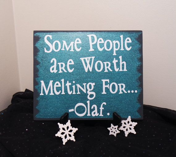 Some People Are Worth Melting For Olaf Sign door CraftyWitchesDecor
