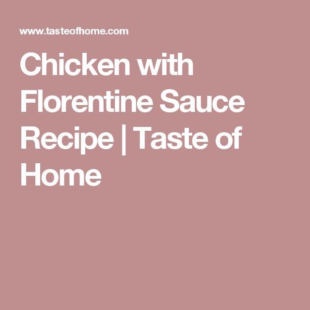 Chicken with Florentine Sauce Recipe | Taste of Home