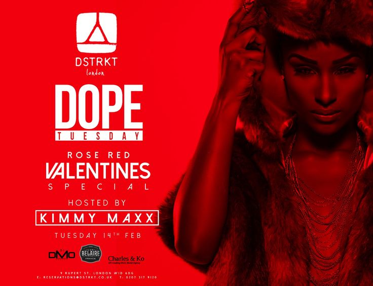 #DopeTuesday #Red #Rose #Valentines #Special Hosted by Kimmy Maxx #Tuesday 14th #February #2017 #Lounge from 11pm E: reservations@dstrkt.co.uk   T: 0207 317 9120 Follow us: @dstrktlondon Winner Best Restaurant & Lounge 2016