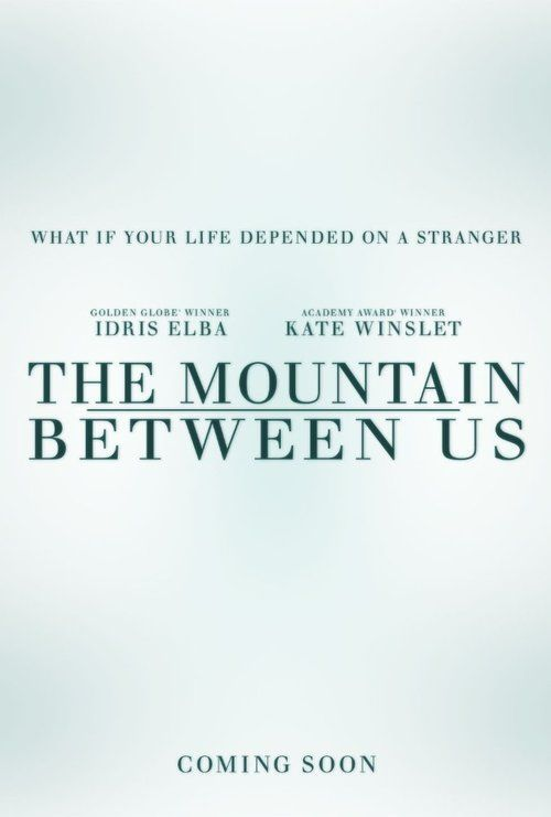 Watch The Mountain Between Us 2017 Full Movie Online Free | Download The Mountain Between Us Full Movie free HD | stream The Mountain Between Us HD Online Movie Free | Download free English The Mountain Between Us 2017 Movie #movies #film #tvshow