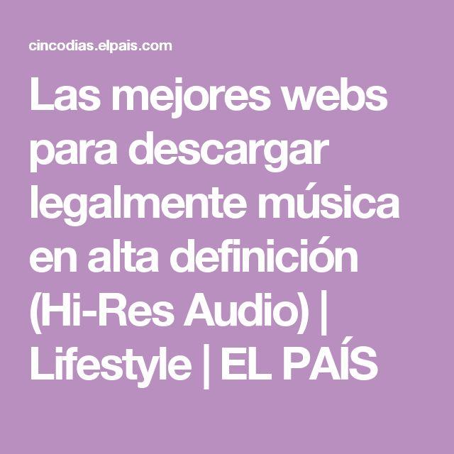 Las mejores webs para descargar legalmente música en alta definición (Hi-Res Audio) | Lifestyle | EL PAÍS