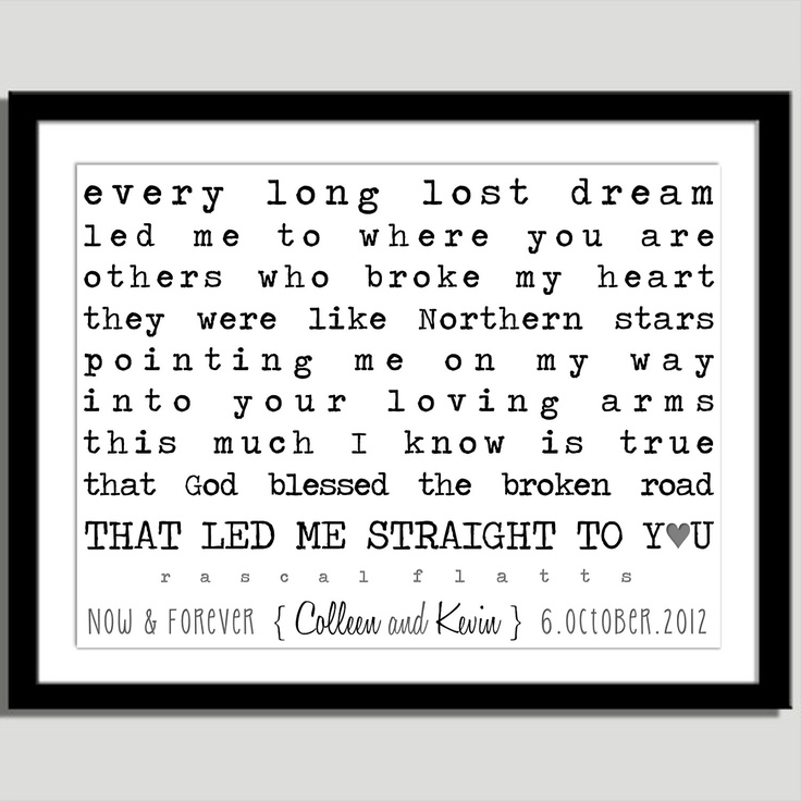 God Blessed the Broken Road Print - Unique Wedding Gift to Husband or Wife. $15.00, via Etsy.
