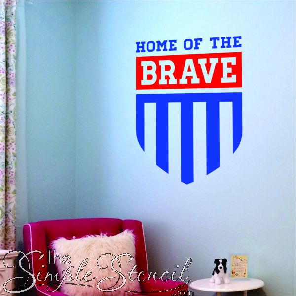 Home Of The Brave Vinyl Wall Stencil Lettering Is A Great Way To Decorate  Military Base
