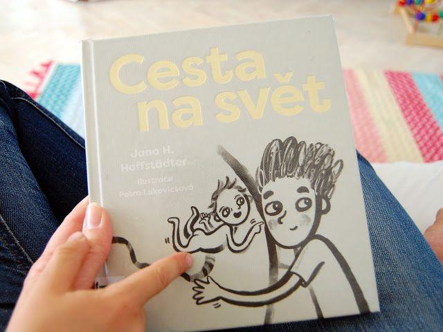 kusanec   baby blog: Cesta na svět / Knížka o rození dětí pro mrňata i puberťáky