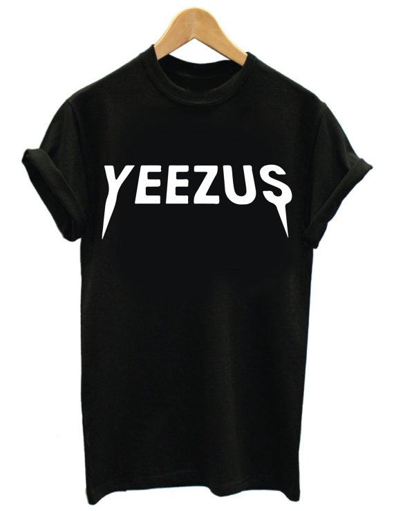 YEEZUS Tee Shirt Unisex Kanye West I Feel Like by FunTeeDesignCo