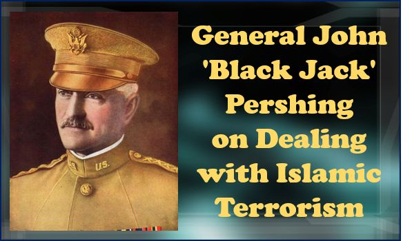 pershing muslim General black jack pershing supposedly rid the philippines of muslim terrorists by burying some of them in pigs' blood and offal.