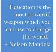 Interesting education quote from Nelson Mandela. Enjoy your weekend. #Quotes #Ed…