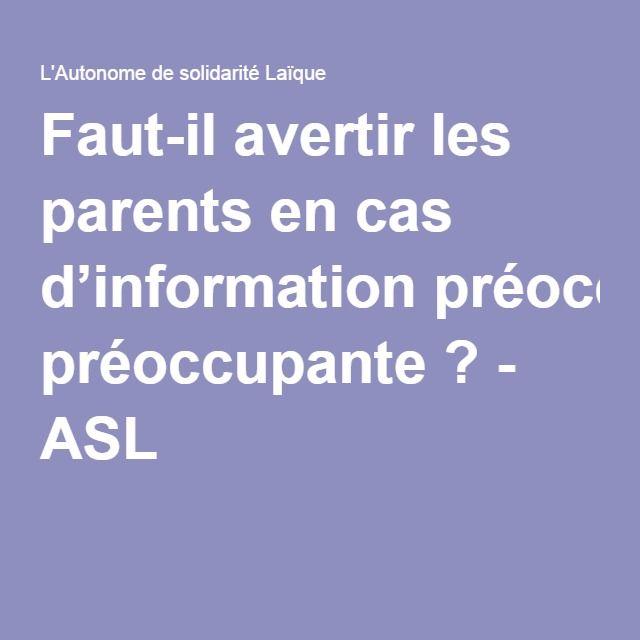 Faut-il avertir les parents en cas d'information préoccupante ? - ASL