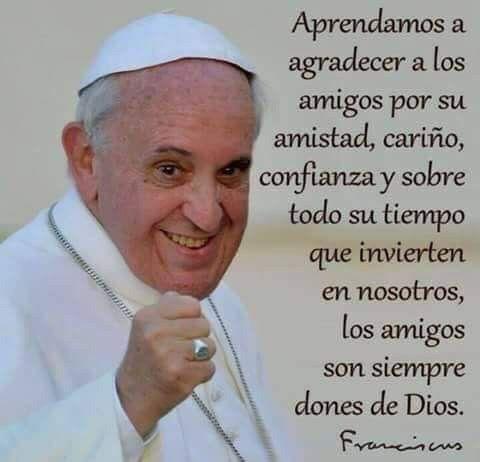 Resultado de imagen de el papa sobre la amistad verdadera