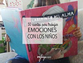 La web Rejuega nos propone 50 cuentos para trabajar las emociones  con los niños.