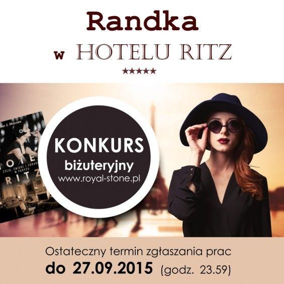 Royal-Stone Konkurs biżuteryjny Randka w Hotelu Ritz