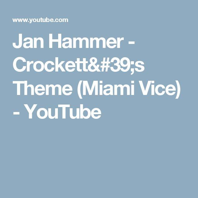 Jan Hammer - Crockett's Theme (Miami Vice) - YouTube