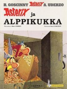 Lue tämä tai jokin muu jatkojuoninen Asterix ja Obelix -sarjakuva.