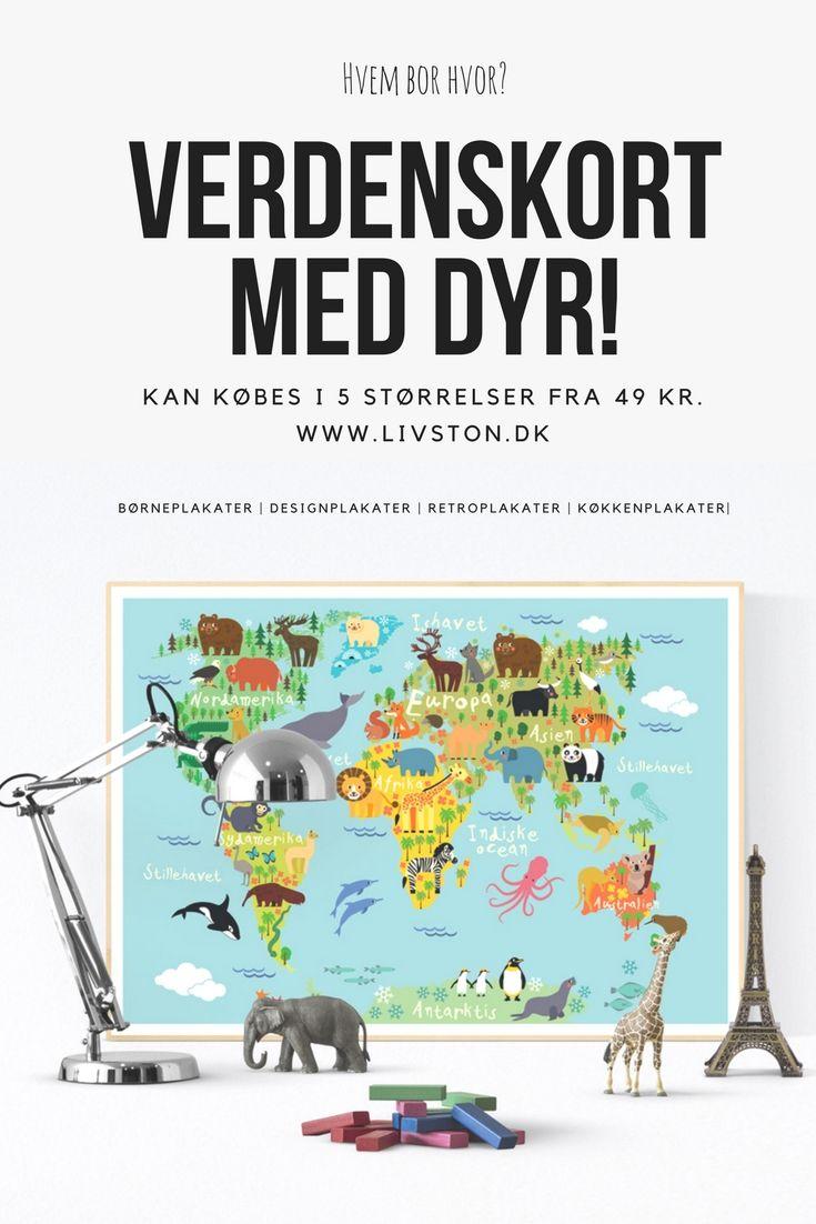 Verdenskort Med Dyr Ba Rneplakat I 2020 Verdenskort Dyr Plakater