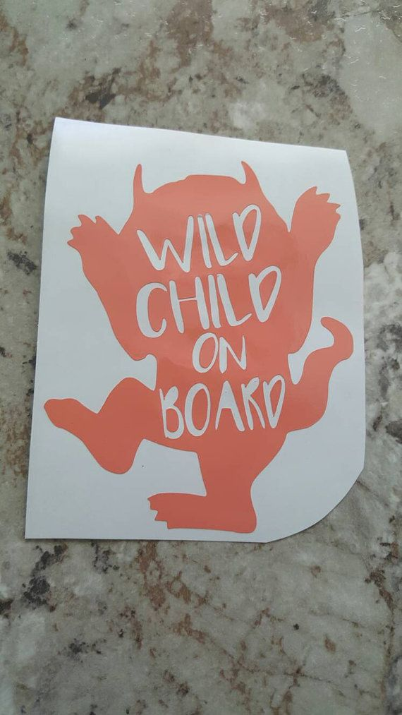 Cute car decal!  Where the Wild Things Are https://www.etsy.com/listing/293284909/where-the-wild-things-arewild-childbaby