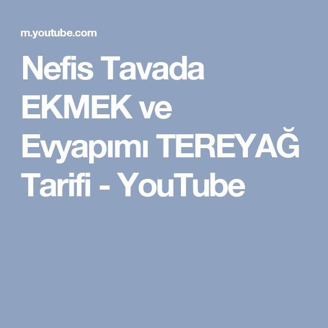 Nefis Tavada EKMEK ve   Evyapımı TEREYAĞ Tarifi - YouTube