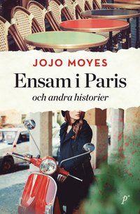 <b>Jojo Moyes är tillbaka med en härlig samling berättelser! Varsågod: två kortromaner och nio noveller!</b> Nell är tjugosex år och har aldrig har varit i Paris. Hon har aldrig ens varit på en romantisk weekend någonstans. Att åka utomlands är inte riktigt hennes grej. Men när Nells pojkvän struntar i att dyka upp vid tåget har hon chansen att bevisa för alla inklusive sig själv att hon kan vara självständig och modig. Väl i Paris hittar Nell en version av sig själv so...