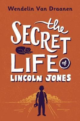 #CoverReveal: The Secret Life of Lincoln Jones - Wendelin Van Draanen