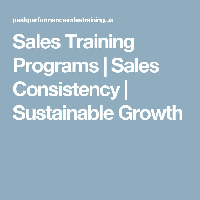 Sales Training Programs | Sales Consistency | Sustainable Growth