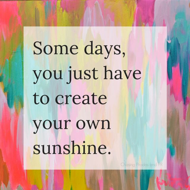 #Tips for Creating Your Own Sunshine