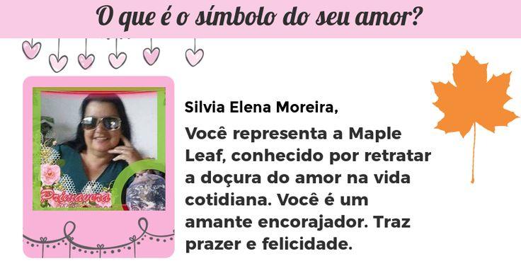 <b>Silvia Elena Moreira</b>, este é o símbolo do amor. Seu coração fala a linguagem do amor e afeição. Você é uma romântica incurável. Você acredita que há um lado bom para todo mundo. Você vê o mundo de uma perspectiva diferente.<br>Este símbolo representa o lado romântico com a sua personalidade. Compartilhe isso com seus amigos e deixá-los descobrir qual símbolo de amor que eles representam.