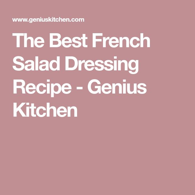 The Best French Salad Dressing Recipe - Genius Kitchen
