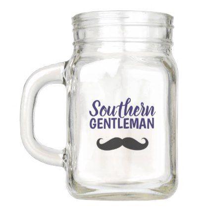 Mason Jar - Southern Gentleman Stache  $13.50  by SouthernSalt  - cyo customize personalize unique diy idea