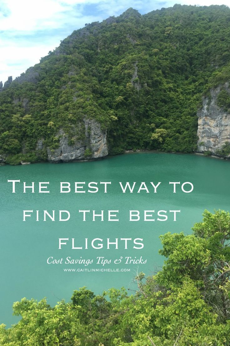 The BEST Way to Find the BEST Flights. Cost-Saving Tips & Tricks {www.caitlinmichelle.com}