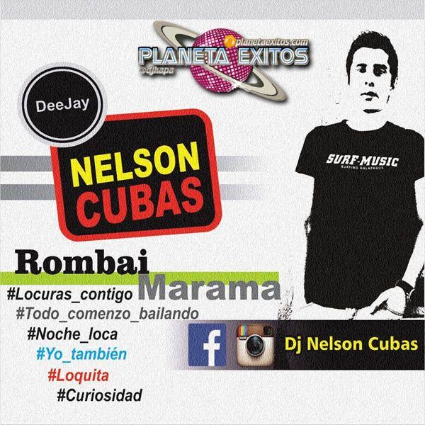 Dj Nelson Cubas - Mix Cool Rombai Vs. Marama 2016