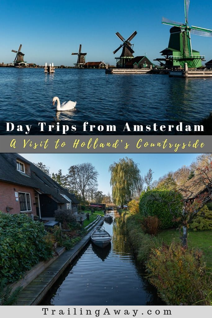 3 Places Worth Leaving Amsterdam For: Day Trip to Holland's Countryside