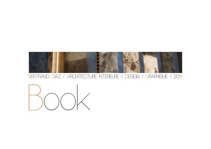 book de bertrand diaz architecture interieur et design portfolio book architecture d. Black Bedroom Furniture Sets. Home Design Ideas