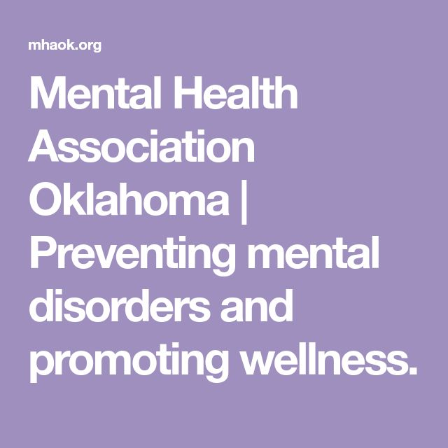 Mental Health Association Oklahoma | Preventing mental disorders and promoting wellness.