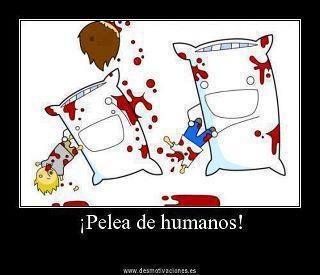 Pelea de Humanos!!!... :3 lol