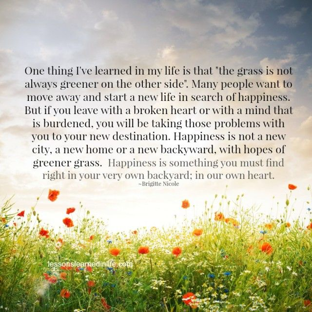 Lessons Learned in Life | The grass is not always greener on the other side.