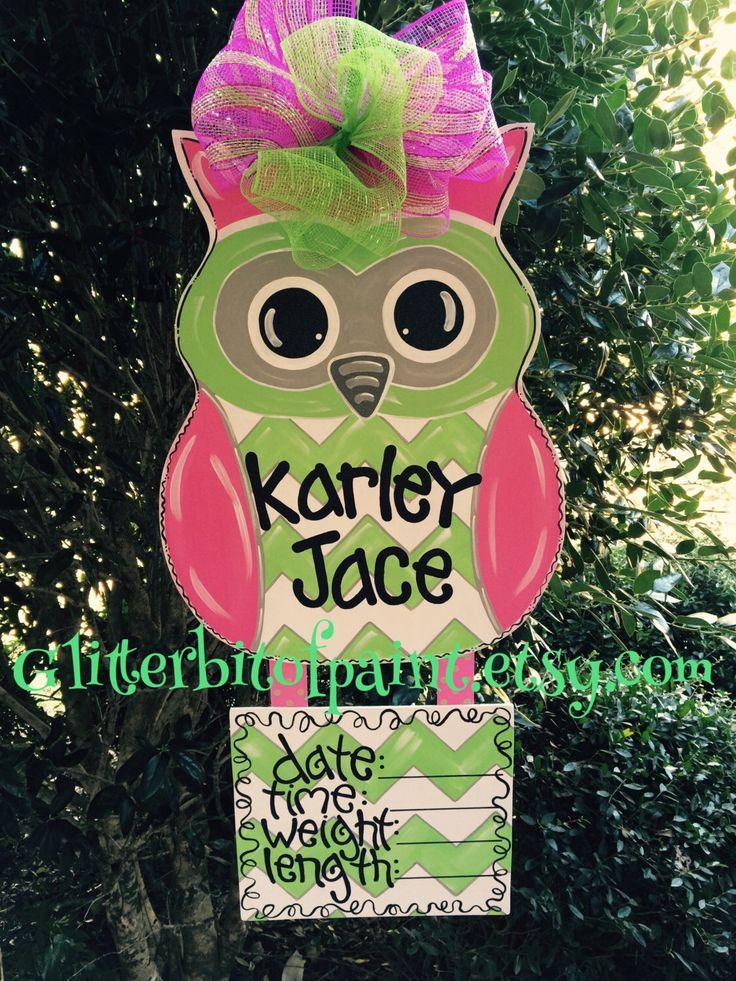 Owl door hanger, Hospital door hanger,  Baby door hanger with announcement plaque and deco bow:) by GlitterBitofPaint on Etsy https://www.etsy.com/listing/210318226/owl-door-hanger-hospital-door-hanger